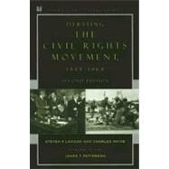 Debating the Civil Rights Movement, 1945–1968 by Lawson, Steven F.; Payne, Charles M., 9780742551091