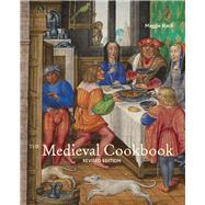 Medieval Cookbook : Revised Edition by Black, Maggie, 9781606061091
