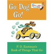 Go, Dog. Go! by Eastman, P. D., 9780553521092