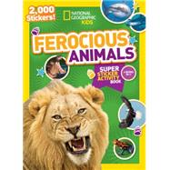 National Geographic Kids Ferocious Animals Super Sticker Activity Book by NATIONAL GEOGRAPHIC KIDS, 9781426321092