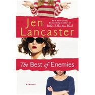 The Best of Enemies by Lancaster, Jen, 9780451471093