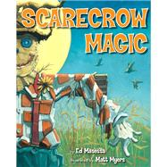 Scarecrow Magic by Masessa, Ed; Myers, Matt, 9780545691093