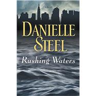 Rushing Waters by Steel, Danielle, 9780345531094