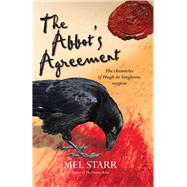 The Abbot's Agreement by Starr, Mel, 9781782641094