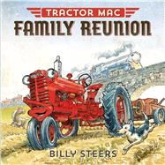 Tractor MAC Family Reunion by Steers, Billy, 9780374301095