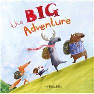 The Big Adventure by Ellis, Elina, 9781499801095