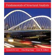 Fundamentals of Structural Analysis by Leet, Kenneth; Uang, Chia-Ming; Gilbert, Anne, 9780073401096