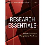 Research Essentials : An Introduction to Designs and Practices by Lapan, Stephen D.; Quartaroli, MaryLynn T., 9780470181096