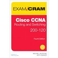 CCNA Routing and Switching 200-120 Exam Cram by Valentine, Michael; Barker, Keith, 9780789751096