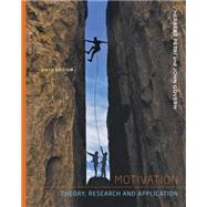 Motivation Theory, Research, and Application by Petri, Herbert L.; Govern, John M., 9781111841096