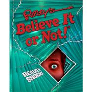 Ripley's Believe It or Not! Reality Shock! by Ripley's Believe It or Not, 9781609911096