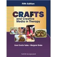 Crafts and Creative Media in Therapy by Tubbs, Carol; Drake, Margaret, 9781630911096