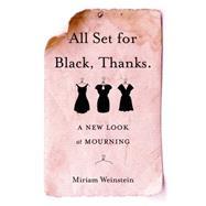 All Set for Black, Thanks by Weinstein, Miriam, 9781631521096
