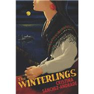 The Winterlings by Sánchez-Andrade, Cristina; Rutter, Samuel, 9781632061096