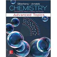 Chemistry: The Molecular Nature of Matter and Change With Advanced Topics by Silberberg, Martin, 9781259741098