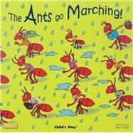 The Ants Go Marching by Crisp, Dan, 9781846431098