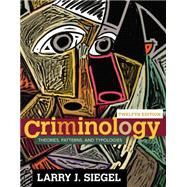 Criminology Theories, Patterns, and Typologies by Siegel, Larry J., 9781305261099