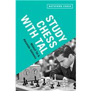 Study Chess with Tal by Tal, Mikhail; Koblencs, Alexander, 9781849941099