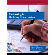 Estimating in Building Construction by Peterson, Steven J., MBA, PE; Dagostino, Frank R., 9780133431100