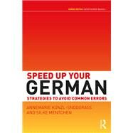 Speed up your German: Strategies to Avoid Common Errors by Knnzl-Snodgrass; Annemarie, 9781138831100