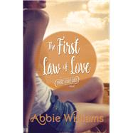 The First Law of Love by Williams, Abbie, 9781771681100