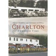 Charlton Through Time: Through Time 9781625451101N