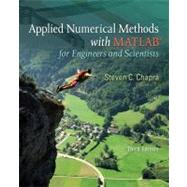 Applied Numerical Methods with MATLAB : For Engineers and Scientists by Chapra, Steven, 9780073401102