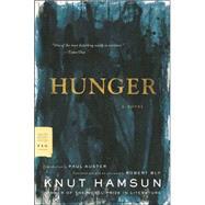 Hunger A Novel by Hamsun, Knut; Bly, Robert; Auster, Paul, 9780374531102