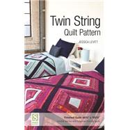 Twin String Quilt Pattern by Levitt, Jessica, 9781617451102