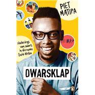 Dwarsklap by Matipa, Piet, 9781776091102