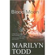 Blood Moon by Todd, Marilyn, 9781847511102