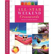 All-Star Weekend Crosswords by Newman, Stanley, 9781454921103