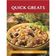Quick Greats: Delicious Quick Recipes, the Top 76 Quick Recipes by Franks, Jo, 9781486461103