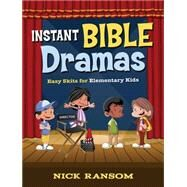 Instant Bible Dramas by Ransom, Nick, 9781501821103