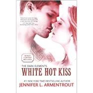 White Hot Kiss by Armentrout, Jennifer L., 9780373211104