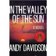 In the Valley of the Sun by Davidson, Andy, 9781510721104