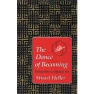 The Dance of Becoming by HELLER, STUART, PH.D., 9781556431104