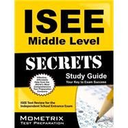 ISEE Middle Level Secrets by Mometrix Media LLC, 9781627331104
