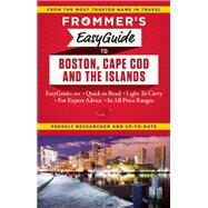 Frommer's EasyGuide to Boston, Cape Cod and the Islands by Reckford, Laura M.; Morris, Marie, 9781628871104