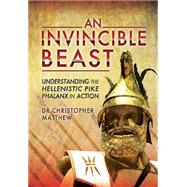 An Invincible Beast by Matthew, Christpher Anthony, 9781783831104