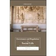 Governance and Regulation in Social Life: Essays in Honour of W.G. Carson by Brannigan; Augustine, 9781845681104