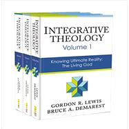 Integrative Theology by Lewis, Gordon R.; Demarest, Bruce A., 9780310521105