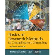 Basics of Research Methods for Criminal Justice and Criminology by Maxfield, Michael G., 9781305261105