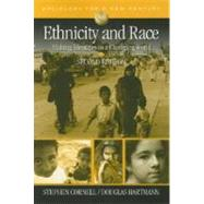 Ethnicity and Race : Making Identities in a Changing World by Stephen Cornell, 9781412941105