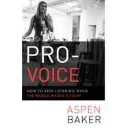 Pro-Voice by Baker, Aspen, 9781626561106