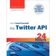 In just 24 sessions of one hour or less, you''ll learn how to build great new social applications with the latest versions of the Twitter API