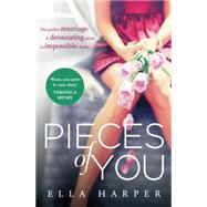 Pieces of You by Harper, Ella, 9780007581108