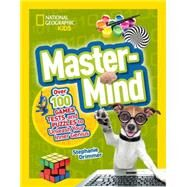 Mastermind by NATIONAL GEOGRAPHIC KIDS, 9781426321108