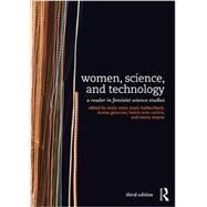 Women, Science, and Technology: A Reader in Feminist Science Studies by Wyer; Mary, 9780415521109