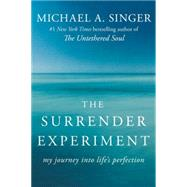 The Surrender Experiment by Singer, Michael A., 9780804141109